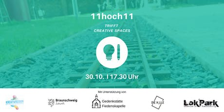 11hoch11 trifft Creative Spaces tickets
