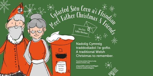 Siôn Corn a'i Ffrindiau / Father Christmas & Friends at St Fagans
