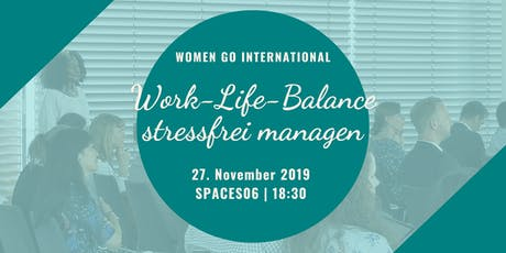 Work-Life-Balance stressfrei managen Tickets