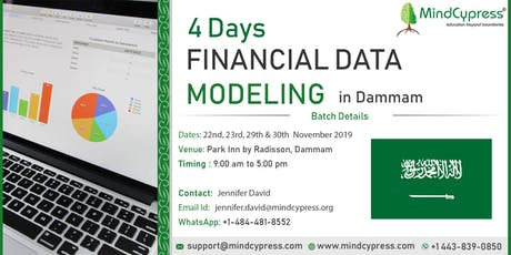 Financial Data Modeling 4 Days Training by MindCypress at Dammam tickets