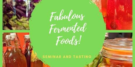 Fabulous Fermented Foods tickets