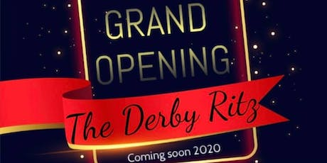 The Derby Ritz Grand opening Night tickets