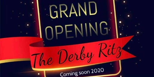The Derby Ritz Grand opening Night