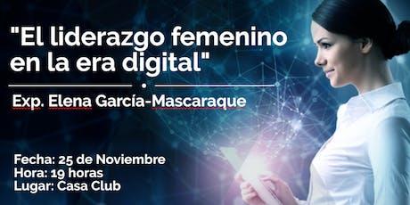 "Mesa redonda: ""El liderazgo femenino en la era digital"" entradas"