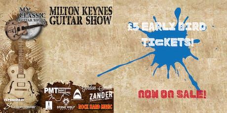My Classic Guitar Show - Milton Keynes tickets