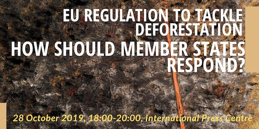 EU regulation to tackle deforestation: how should Member States respond?