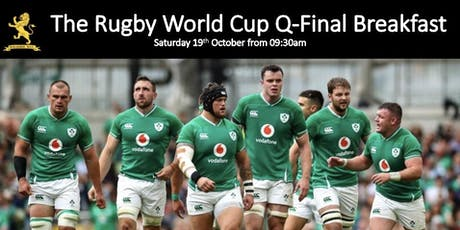Rugby World Cup Pre-Pay Breakfast Q-Final Saturday October 19th 2019 tickets