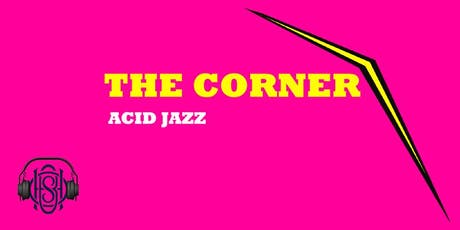The Corner | Acid Jazz Residency tickets