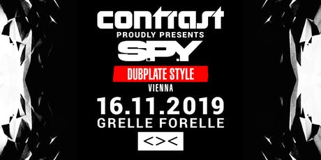 CONTRAST presents S.P.Y - Dubplate Style Tickets