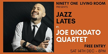 Jazz Lates: Joe Diodato Quartet tickets