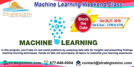 Machine learning weekend training in Fremont-Oct 26,27-2019  tickets