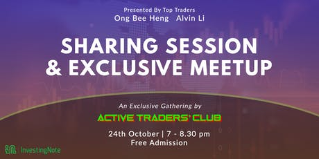 Active Traders' Club Meetup & Sharing Session tickets
