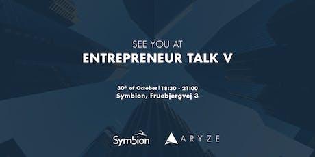 Entrepreneur Talk V tickets