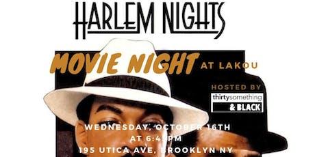 Harlem Nights BK - Movie Night tickets