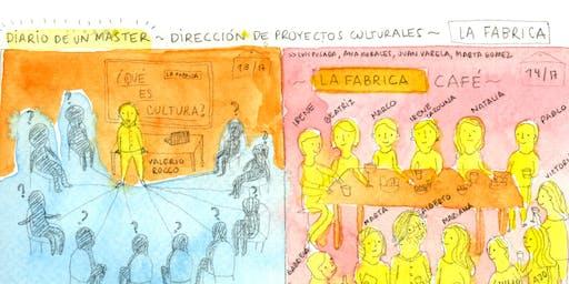 MÁSTER LA FÁBRICA DIRECCIÓN DE PROYECTOS CULTURALES. PRESENTACIÓN