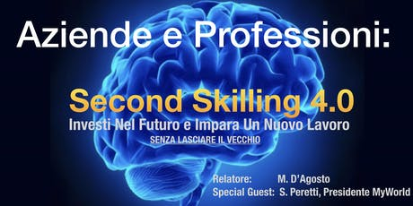 Aziende e Professioni - Second Skilling 4.0 biglietti