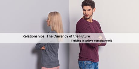 ETIMY.COM Proudly Presents: Relationships – 'The currency of the Future' tickets
