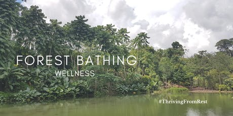Forest Bathing Wellness @ Singapore Botanic Gardens tickets