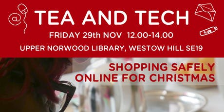 Tea & Tech - Shopping safely online for christmas tickets