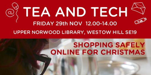 Tea & Tech - Shopping safely online for christmas