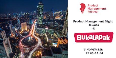 Product Management Night Jakarta at Bukalapak tickets