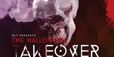 BLT presents The Halloween Takeover