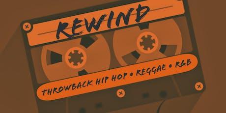 REWIND: Throwback Hip Hop, Reggae, and R&B. tickets