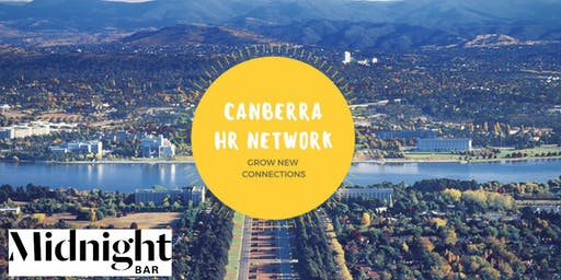 Canberra HR Network - November  2019 Event @ Midnight Bar!