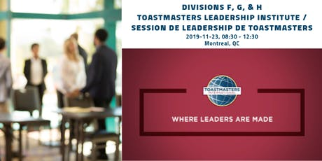 MTL Toastmasters Leadership Institute/Session de leadership de Toastmasters billets