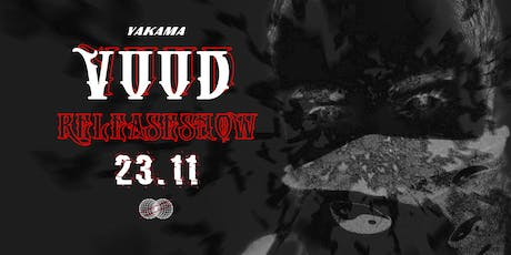 Yakama // VUUD Release Show Tickets