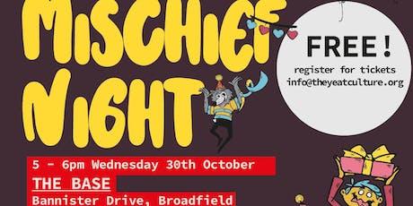 Mischief Night - The Base, Broadfield tickets