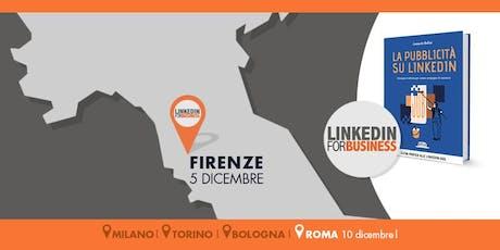 La pubblicità su LinkedIn: tutti i segreti dal mio libro- Firenze tickets