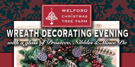 2019 Wreath Decorating Evening - Welford Christmas Tree Farm tickets