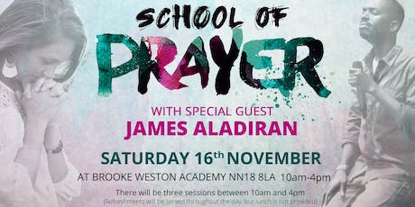'School of Prayer' - (One day prayer conference with James Aladiran) tickets
