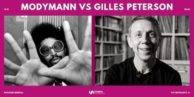 Moodymann VS Gilles Peterson | Milan