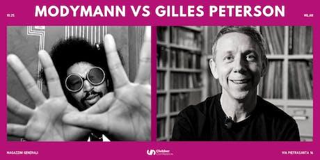 Moodymann VS Gilles Peterson | Milan biglietti