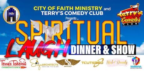 SPIRITUAL LAUGH DINNER & SHOW tickets