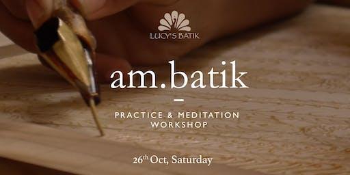 Introduction to Batik -Practice and Meditation Workshop