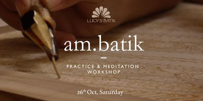 Introduction to Batik -Practice and Meditation Workshop