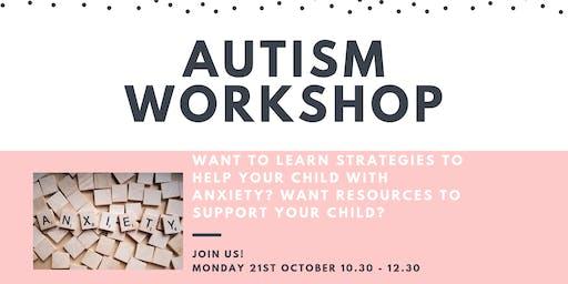 Autism - Anxiety Workshop