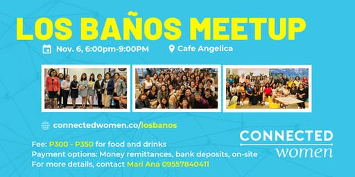 #ConnectedWomen Meetup - Los Banos (PH) - November 6