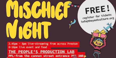 Mischief Night - The PPL, Cannon Street, PR1 3NR tickets