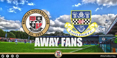 Bromley v Eastleigh (HOME FANS) tickets