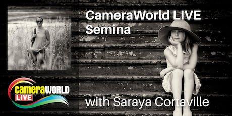 Saraya Cortaville Sponsored by Fujifilm at CameraWorld Live with AM & PM Seminars tickets