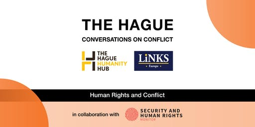 The Hague Conversations on Conflict – Human Rights and Conflict