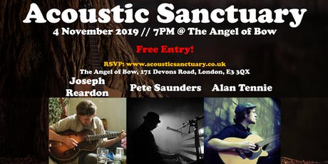 Acoustic Sanct @ Angel of Bow: Alan Tennie / Pete Saunders / Joseph Reardon tickets