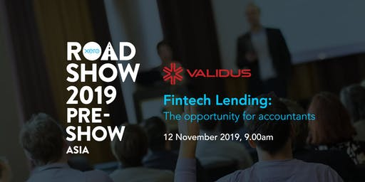 Fintech Lending: The Opportunity for Accountants  [Xero Roadshow 2019]