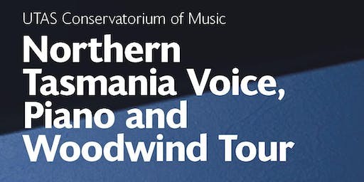 Northern Tasmania | Voice, Woodwind and Piano Tour