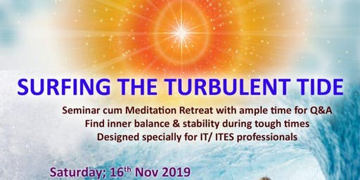 Seminar for IT/ ITES professionals- SURFING THE TURBULENT TIDE