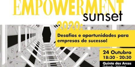 Empowerment Sunset, na Quinta das Arcas, com Eng. Nelson Basílio bilhetes